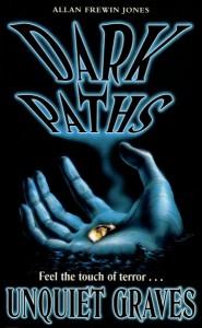 Dark Paths 3: Unquiet Graves