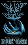 Dark Paths 3: Unquiet Graves