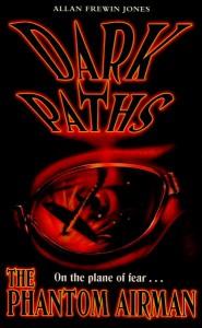 Dark Paths 4: The Phantom Airman