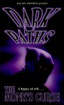 Dark Paths 7: The Monk's Curse