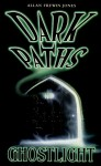 Dark Paths 8: Ghostlight