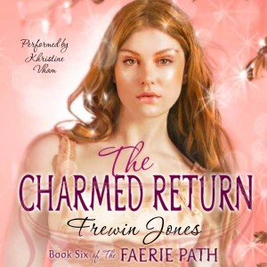Cover of Book 6 of Faerie Path Audio Versions.