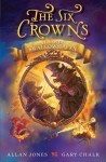 The Six Crowns 3: Fire over Swallowhaven