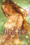 The Faerie Path 1: The Faerie Path