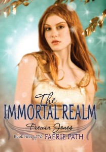 The Faerie Path 4: The Immortal Realm