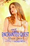 The Faerie Path 5: The Enchanted Quest