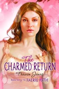 The Fairie Path 6: The Charmed Return