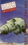 Hunter And Moon Mysteries 3: The Skull Stone File