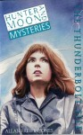 Hunter And Moon Mysteries 5: The Thunderbolt File