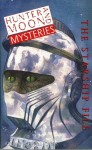 Hunter And Moon Mysteries 6: The Starship File