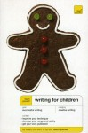 Non Fiction: Teach Yourself Writing For Children