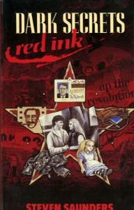 Novels: Dark Secrets, Red Ink