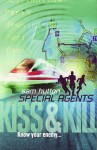 Special Agents 4: Kiss & Kill