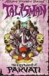 Talisman 4: The Elephant Of Parvati